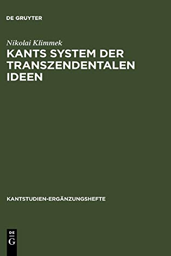 9783110183498: Kants System der transzendentalen Ideen (Kantstudien-Erganzungshefte) (German Edition)