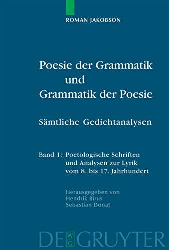 9783110183627: Poesie Der Grammatik Und Grammatik Der Poesie = Poesie Der Grammatik Und Grammatik Der Poesie: Poesie der Grammatik und Grammatik der Poesie: Samtliche Gedichtanalysen: Band 1& 2 (German Edition)