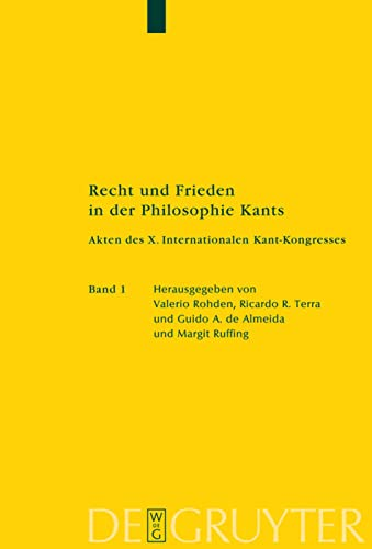 9783110183689: Recht und Frieden in der Philosophie Kants: Akten des X. Internationalen Kant-Kongresses