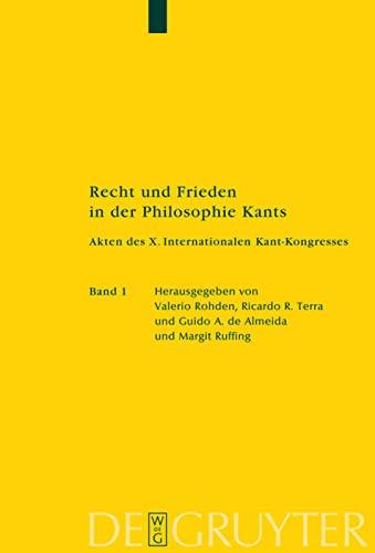 Recht und Frieden in der Philosophie Kants: Guido Antonio Almeida