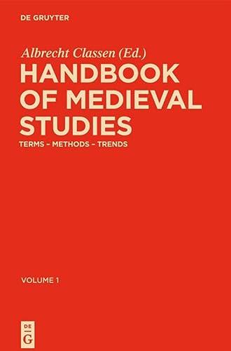 Handbook of Medieval Studies: Albrecht Classen