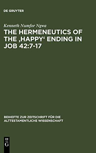 9783110184129: The Hermeneutics of the 'Happy