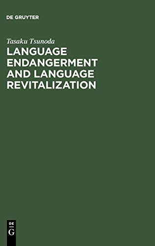 9783110184297: Language Endagerment and Language Revitalization: An Introduction