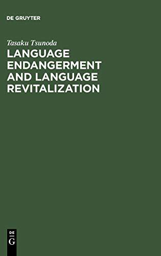 9783110184297: Language Endangerment and Language Revitalization: An Introduction (Trends in Linguistics. Studies and Monographs [TiLSM])