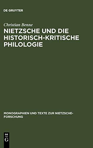 9783110184426: Nietzsche und die historisch-kritische Philologie (Monographien und Texte zur Nietzsche-Forschung) (German Edition)