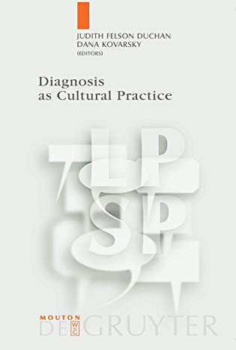 Diagnosis as Cultural Practice: Felson Duchan, Judith