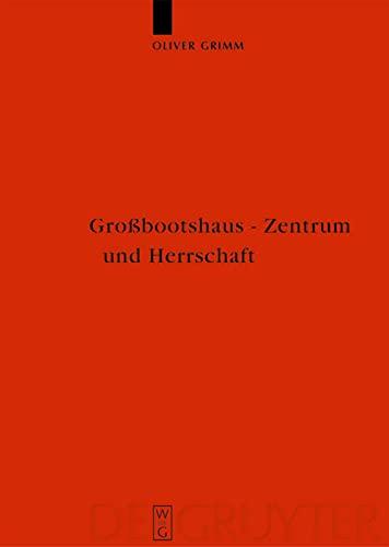 9783110184822: Grossbootshaus, Zentrum, Herrschaft (Reallexikon Der Germanischen Altertumskunde - Erganzungsband) (German Edition)