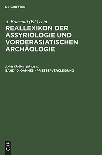 Reallexikon der Assyriologie und Vorderasiatischen Archäologie 10: Dietz O Edzard