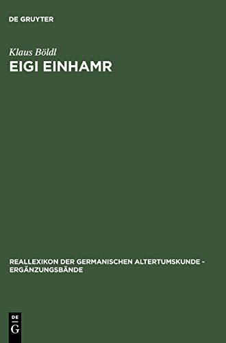 9783110185829: Eigi einhamr: Beiträge zum Weltbild der Eyrbyggja und anderer Isländersagas (Reallexikon Der Germanischen Altertumskunde - Erganzungsband) (German Edition)