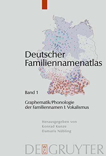 9783110186253: Graphematik/Phonologie der Familiennamen I: Vokalismus