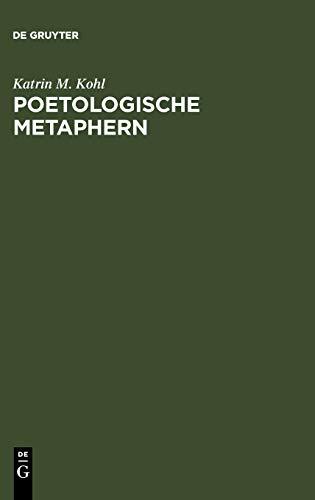 9783110186284: Poetologische Metaphern: Formen und Funktionen in der deutschen Literatur
