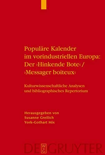 Populare Kalender im Vorindustriellen Europa der 'Hinkende Bote'/'Messager ...