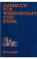 9783110186406: Jahrbuch fur Wissenschaft und Ethik: Band 11: 2006 (German Edition)