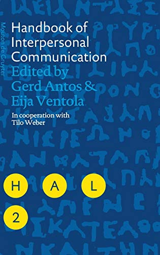 Handbook of Interpersonal Communication (Handbooks of Applied: Antos; Gerd