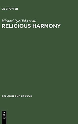 9783110188479: Religious Harmony: Problems, Practice, and Education (Religion and Reason 45)