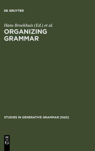 9783110188509: Organizing Grammar: Linguistic Studies in Honor of Henk van Riemsdijk (Studies in Generative Grammar)