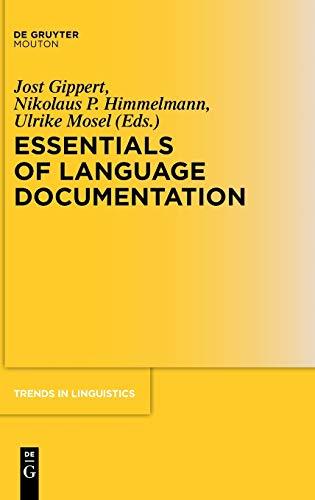 Essentials of Language Documentation: Gippert, Jost / Himmelmann, Nikolaus P. / Mosel, Ulrike