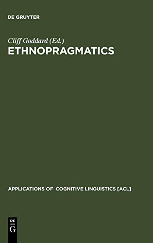 9783110188745: Ethnopragmatics: Understanding Discourse in Cultural Context (Applications of Cognitive Linguistics [Acl])