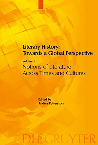 9783110189322: Literary History: Towards a Global Perspective: Volume 1: Notions of Literature Across Cultures. Volume 2: Literary Genres: An Intercultural Approach. ... Literary Interactions in the Modern World 1+2