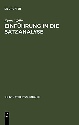 9783110189377: Einführung in die Satzanalyse: Die Bestimmung der Satzglieder im Deutschen (de Gruyter Studienbuch)