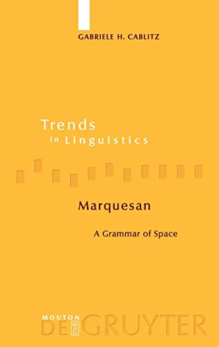 9783110189490: Marquesan: A Grammar of Space (Trends in Linguistics. Studies and Monographs [TILSM] 169)