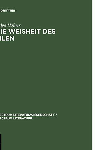 9783110189544: Die Weishet des Silen (Spectrum Literaturwissenschaft / spectrum Literature 7) (German Edition)