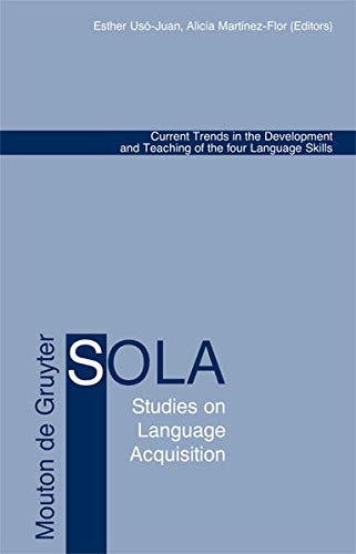 9783110189681: Current Trends in the Development and Teaching of the four Language Skills (Studies on Language Acquisition [SOLA])