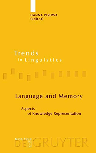 9783110189773: Language and Memory: Aspects of Knowledge Representation (Trends in Linguistics: Studies and Monographs, 173)