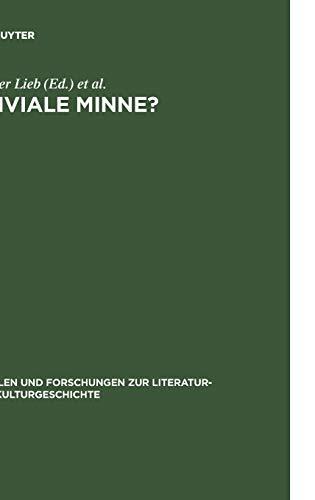 9783110189919: Triviale Minne?: Konventionalität und Trivialisierung in spätmittelalterlichen Minnereden (Quellen Und Forschungen Zur Literatur- Und Kulturgeschichte) (German Edition)