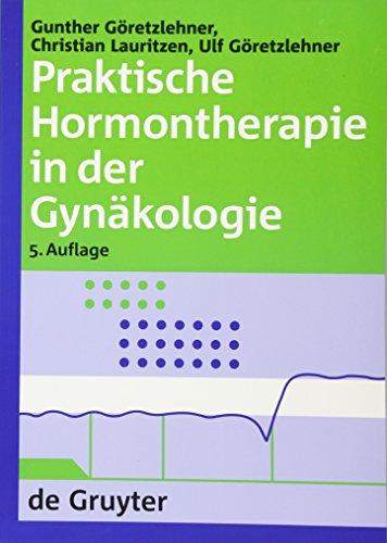 9783110190441: Praktische Hormontherapie in der Gynäkologie (German Edition)