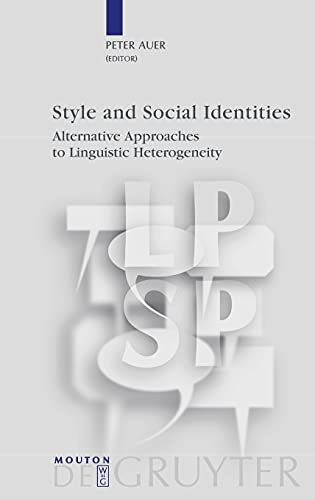 9783110190809: Style and Social Identities: Alternative Approaches to Linguistic Heterogeneity (LPSP 18) (Language, Power, and Social Process)