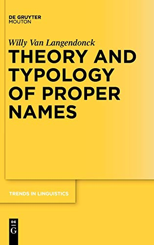 9783110190861: Theory and Typology of Proper Names (Trends in Linguistics: Studies & Monographs)