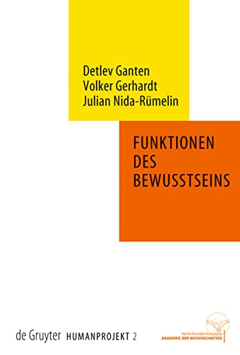 Funktionen des Bewusstseins: Detlev Ganten