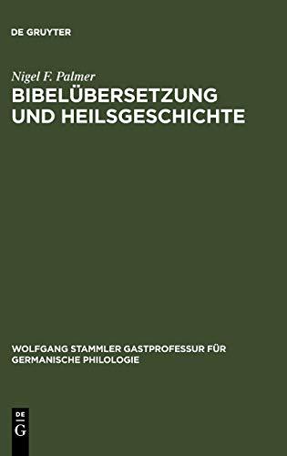 Bibelübersetzung und Heilsgeschichte Studien zur Freiburger Perikopenhandschrift von...
