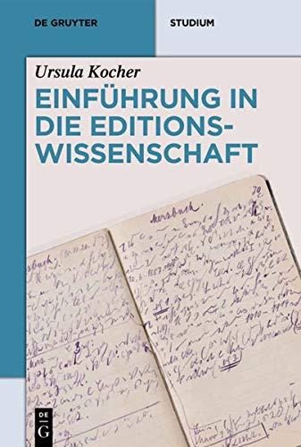 9783110191547: Einführung in die Editionswissenschaft (De Gruyter Studienbuch)