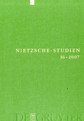 9783110192810: Nietzsche-Studien 2007: Internationales Jahrbuch Fur Die Nietzsche-forschung: 36