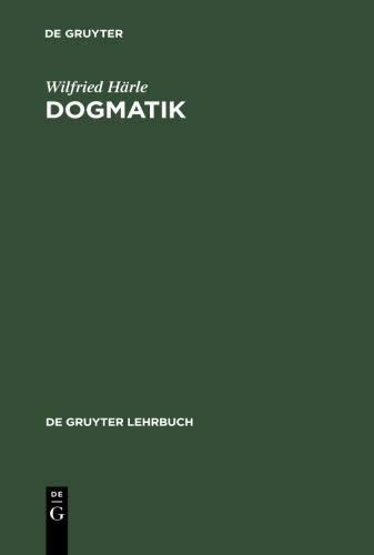 9783110193145: Dogmatik (De Gruyter Lehrbuch)