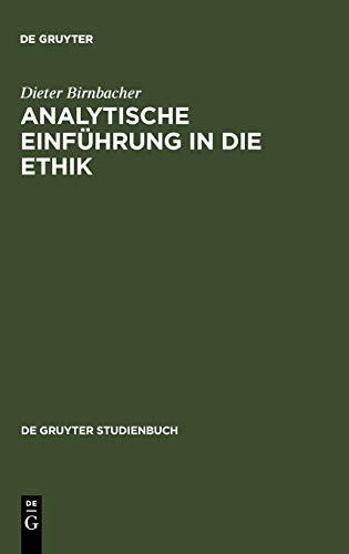 Analytische Einfuhrung In die Ethik (de Gruyter Studienbuch): Dieter Birnbacher
