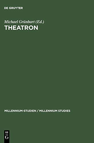 9783110194760: Theatron: Rhetorische Kultur in Spätantike und Mittelalter / Rhetorical Culture in Late Antiquity and the Middle Ages (German, English and Greek Edition)