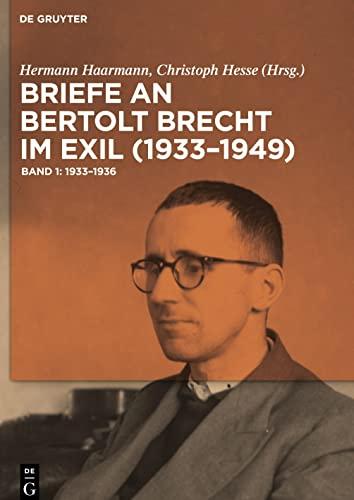 Briefe an Bertolt Brecht im Exil (1933-1949), 3 Bde.: Hermann Haarmann