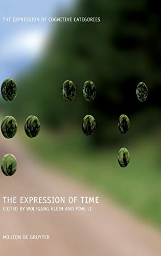 9783110195811: The Expression of Time (The Expression of Cognitive Categories)