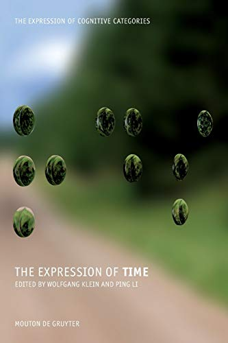 9783110195828: The Expression of Time (The Expression of Cognitive Categories)