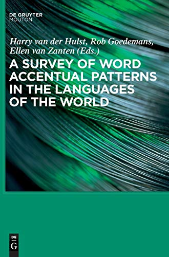 9783110196313: A Survey of Word Accentual Patterns in the Languages of the World (Empirical Approaches to Language Typology)