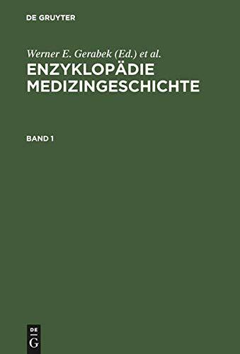 Enzyklopädie Medizingeschichte: Werner E. Gerabek