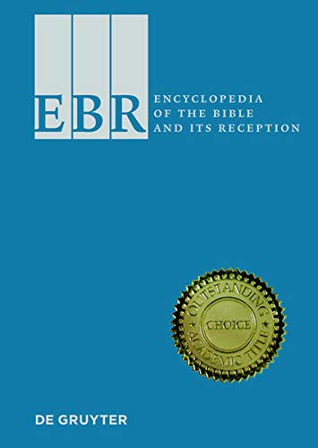 9783110199048: Encyclopedia of the Bible and Its Reception (New Indispensable Biblical Research Tool from de Gruyter)