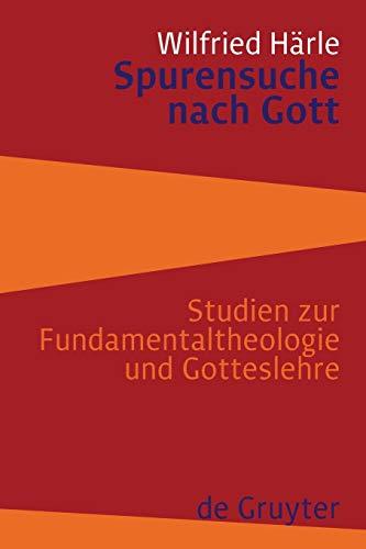 Spurensuche nach Gott: Wilfried H�rle