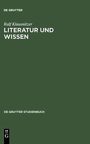 9783110200737: Literatur und Wissen: Zug�nge - Modelle - Analysen (de Gruyter Studienbuch)