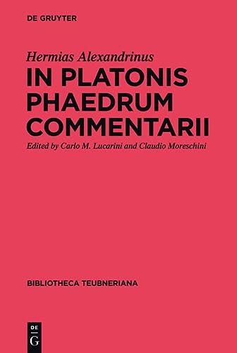 In Platonis Phaedrum Scholia (Bibliotheca Scriptorum Graecorum Et Romanorum Teubneriana) (Latin ...