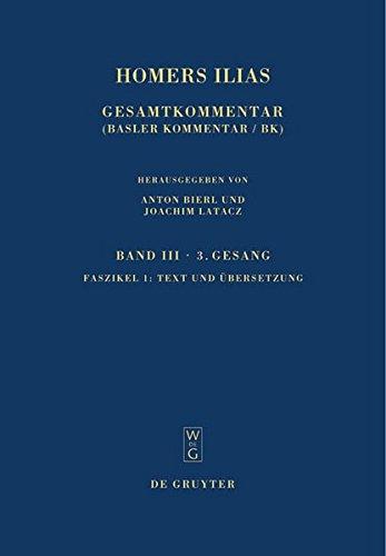 Homers Ilias Gesamtkommentar Band III, 3. Gesang: Latacz, Joachim; West,