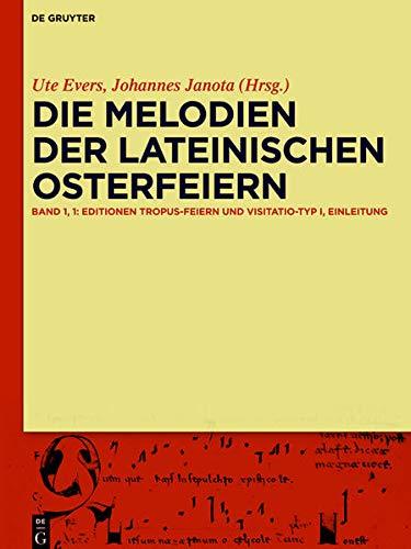 Die Melodien der lateinischen Osterfeiern: Johannes Janota